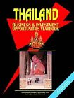 Thailand Business and Investment Opportunities Yearbook by International Business Publications, USA (Paperback / softback, 2004)