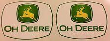 2 X Oh Deere parodia John Deere Vinilo Impreso Stickers Calcomanías De Tractor Coche Gratis Envío