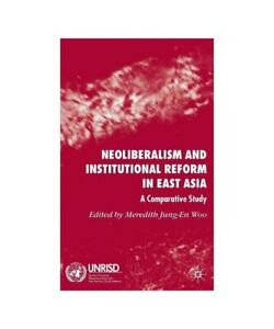 034-Neoliberalism-and-Institutional-Reform-in-East-Asia-a-Comparative-Study-034