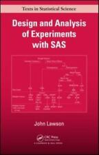 Chapman and Hall/CRC Texts in Statistical Science: Design and Analysis of Expriments with Examples of SAS by John Lawson (2010, Hardcover)