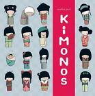 Kimonos by Annelore Parot (2011, Hardcover)
