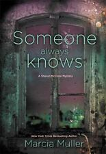 A Sharon Mccone Mystery: Someone Always Knows 32 by Marcia Muller (2016, Hardcover)