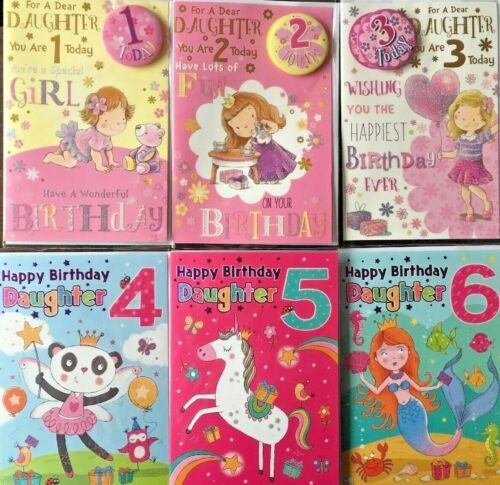 HAPPY BIRTHDAY DAUGHTER GREETING CARD AGES 1-6 AGES 1-3 WITH BADGE.