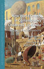 New World Orders in Contemporary Children's Literature: Utopian Transformations by Kerry Mallan, Robyn McCallum, Clare Bradford, John Stephens (Paperback, 2008)