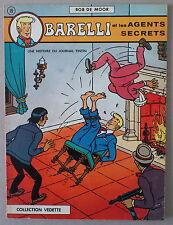 BOB DE MOOR   ** BARELLI 2. ET LES AGENTS SECRETS **  EO VEDETTE 1973