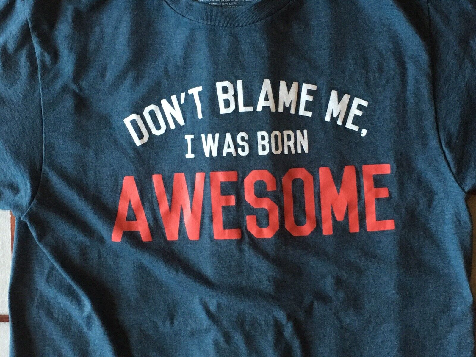 Don't Blame Me I Was Born Awesome Graphic Funny B… - image 2