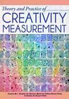 Theory and Practice of Creativity Measurement by Eunice Alencar, Maria Bruno-Faria, Denise Fleith (Paperback / softback, 2014)