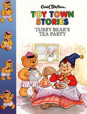 """AS NEW"" Toy Town Stories – Tubby Bear's Tea Party, Blyton, Enid, Book"