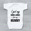 miniature 1 - I Get My Good Looks From My Mummy Funny Unisex Baby Grow Bodysuit