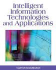 Intelligent Information Technologies and Applications by Vijayan Sugumaran (Hardback, 2008)