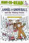 Annie and Snowball and the Wintry Freeze by Cynthia Rylant (Paperback, 2011)