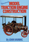 Introducing Model Traction Engine Construction by John Haining (Paperback, 1998)
