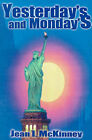 Yesterday's and Monday's by Jean I McKinney (Paperback / softback, 2001)