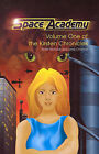Space Academy: Volume One of the Kirsten Chronicles by Jane Christine, Mark Nicholas (Paperback / softback, 2001)