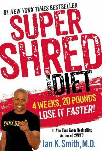 Super Shred The Big Results Diet 4 Weeks = 20 pounds Ian K. Smith FREE SHIPPING