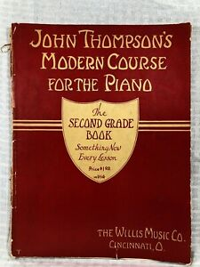 Vintage-John-Thompson-039-s-Modern-Course-for-the-Piano-Second-Grade-Book-1937-Music