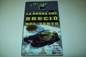 URANIA-MONDADORI-N-1293-GREG-BEAR-LA-DONNA-CHE-BRUCIO-039-NEL-VENTO-29-9-1996