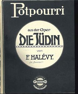 Potpourri-ueber-034-Die-Juedin-von-F-HALEVY-034-uebergrosse-alte-Noten