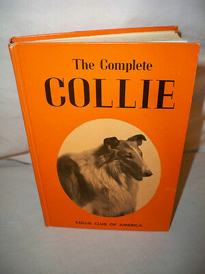 The Complete Collie,  Collie Club of America Howell Book House 6th Printing USED