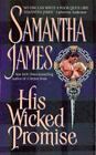 Banned and the Banished: His Wicked Promise by Samantha James (2000, Paperback)
