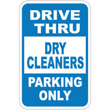 Aluminum Vertical Metal Sign Multiple Sizes Drive Thru Dry Cleaners Parking Only