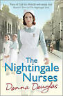 The Nightingale Nurses by Donna Douglas (Paperback, 2013)