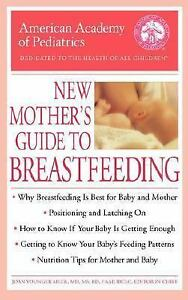 The-American-Academy-of-Pediatrics-New-Mother-039-s-Guide-to-Breastfeeding-by-NEW