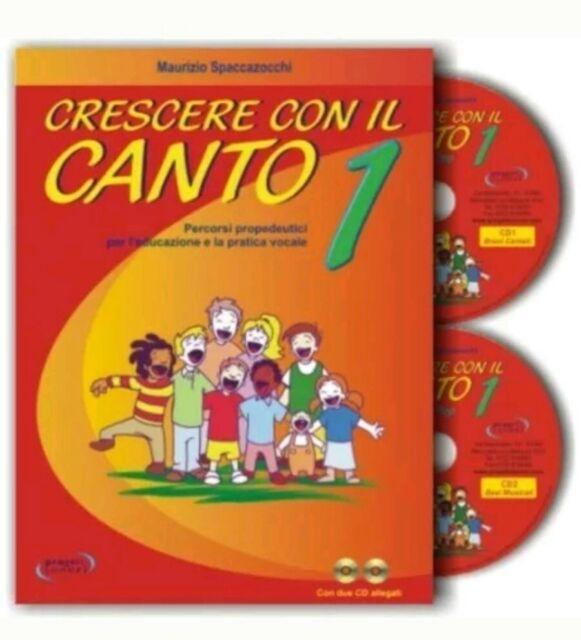 Crescere con il Canto Volume 1 + 2 CD di Maurizio Spaccazzocchi libro musica cds