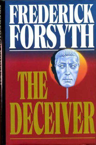 The Deceiver,Frederick Forsyth