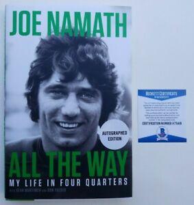Joe-Namath-Signed-Book-All-The-Way-1st-1st-2019-Hardcover-DJ-JSA-Beckett-COA