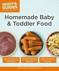 Homemade Baby & Toddler Food 9781615648566 by Kimberly Aime Paperback