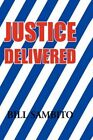 Justice Delivered 9781450094580 by Bill Sambito Paperback