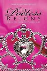 The Poetess Reigns: A Collection of Poetic Art by Jacqueline Ray-Phillips (Paperback / softback, 2013)