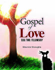 Gospel of Love: Seal Two: Fellowship by Maurice Ekwugha (Paperback, 2009)