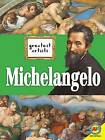 Michelangelo by Jennifer Howse (Hardback, 2016)