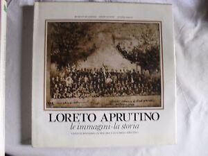 AA-VV-LORETO-APRUTINO-le-immagini-la-storia-Cassa-di-risparmio-1982