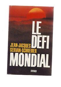 le-defi-mondial-jean-jacques-servan-schreiber