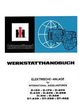 IHC Werkstatthandbuch Elektrische Anlage für  Dieselmotor DT402 DT-402 DT 402