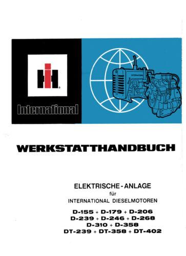 IHC Werkstatthandbuch Elektrische Anlage für  Dieselmotor DT358 DT 358 DT-358