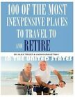 100 of the Most Inexpensive Places to Travel to and Retire in the United States by Alex Trost, Vadim Kravetsky (Paperback / softback, 2013)