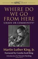 Where Do We Go From Here: Chaos Or Community? (king Legacy) By Martin Luther Kin on sale