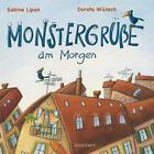 Monstergrüße am Morgen von Sabine Lipan (2014, Kunststoffeinband)