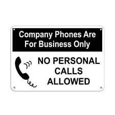 Horizontal Metal Sign Multiple Sizes Phones Only Allowerd Personal Calls