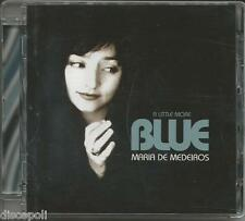 MARIA DE MEDEIROS - A little more blue - CD 2007 NEW