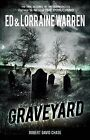Graveyard: True Haunting from an Old New England Cemetery by Robert David Chase, Ed Warren, Lorraine Warren (Paperback / softback, 2014)