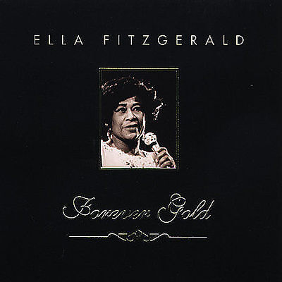 Forever Gold by Ella Fitzgerald CD NEW How High the Moon You'll Have to Swing it
