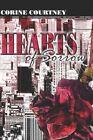 Hearts of Sorrow 9781424154524 by Corine Courtney Book
