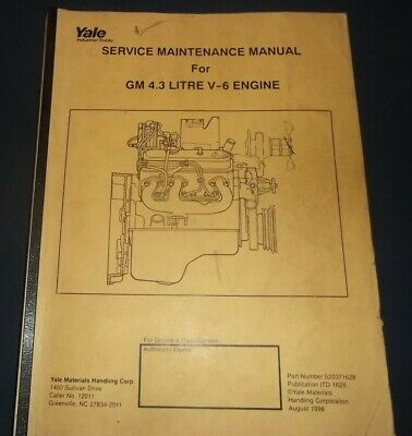[SCHEMATICS_4ER]  YALE GM 4.3 LITRE V6 ENGINE MAINTENANCE SERVICE SHOP REPAIR WORKSHOP MANUAL  | eBay | Gm 4 3 Engine Diagram |  | eBay