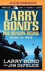 Edge of War by Jim DeFelice, Larry Bond (CD-Audio, 2015)
