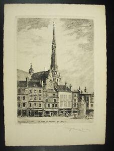 Gravure Xx E Eglise Place Du Martroi Pithiviers Signée Au Crayon Par Louis Robin Artisanat Exquis;